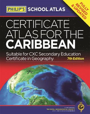 Philip's Certificate Atlas for the Caribbean: 7th Edition -