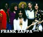 Philly 1976 - Frank Zappa