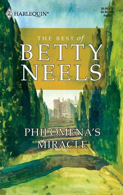 Philomena's Miracle - Neels, Betty