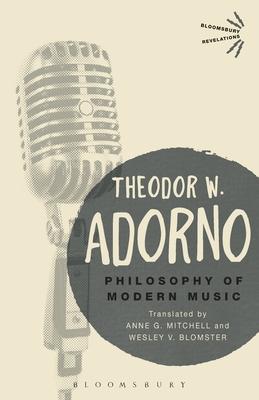 Philosophy of Modern Music - Adorno, Theodor W.