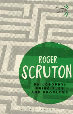 Philosophy: Principles and Problems - Scruton, Roger