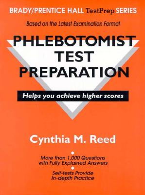 Phlebotomist Test Preparation - Reed, Cynthia M, and American Book Works, and Cynthia, M Reed