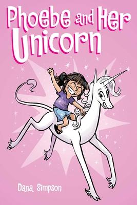 Phoebe and Her Unicorn, 1 - Simpson, Dana