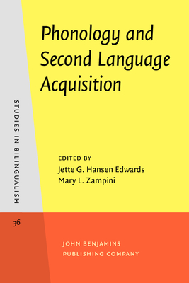 Phonology and Second Language Acquisition - Edwards, Jette G. Hansen (Editor), and Zampini, Mary L. (Editor)