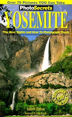 Photosecrets Yosemite - Hudson, Andrew