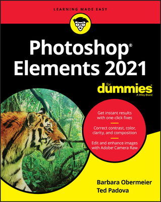 Photoshop Elements 2021 for Dummies - Padova, Ted, and Obermeier, Barbara