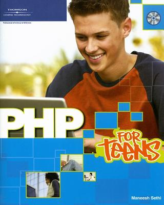 PHP for Teens - Sethi, Maneesh