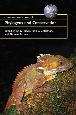 Phylogeny and Conservation - Purvis, Andy (Editor)