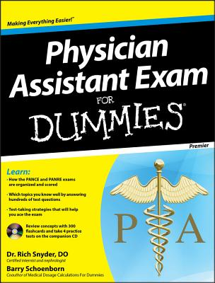 Physician Assistant Exam for Dummies - Schoenborn, Barry, and Snyder, Richard, Dr.