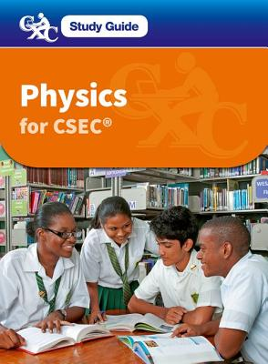 Physics for CSEC CXC Study Guide: A Caribbean Examinations Council Study Guide - Forbes, Darren, and Caribbean Examinations Council