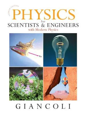 Physics for Scientists and Engineers (CHS 1-37) with Masteringphysics - Giancoli, Douglas C