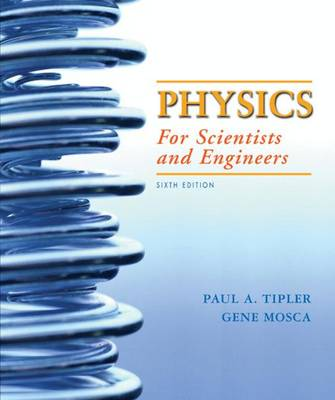 Physics for Scientists and Engineers with Modern Physics - Tipler, Paul A