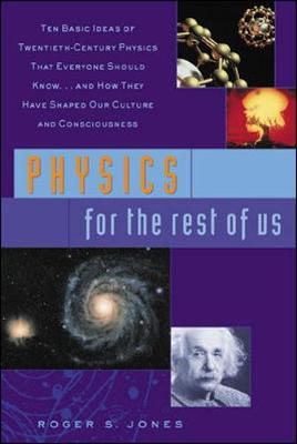 Physics for the Rest of Us - Jones, Roger S