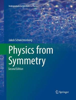 Physics from Symmetry - Schwichtenberg, Jakob