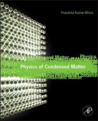 Physics of Condensed Matter - Misra, Prasanta