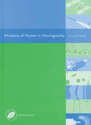 Physics of Fluids in Microgravity - Monti, Rodolfo