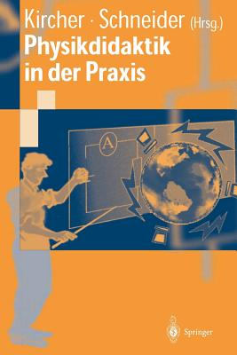 Physikdidaktik in Der Praxis - Kircher, Ernst (Editor)