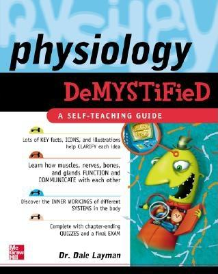 Physiology Demystified - Layman, Dale, Dr.