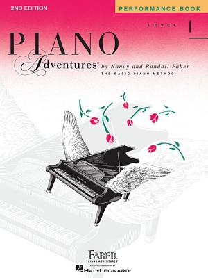Piano Adventures, Level 1, Performance Book - Faber, Nancy (Composer), and Faber, Randall (Composer)