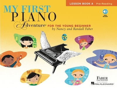 Piano Adventures: My First Piano Adventure - Lesson Book A/CD - Faber, Nancy, and Faber, Randall