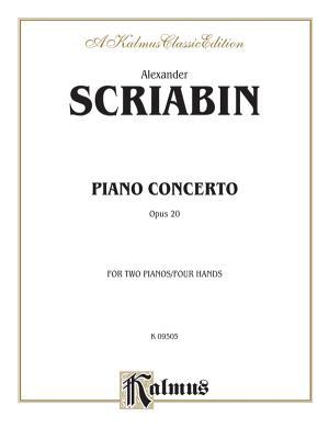 Piano Concerto, Op. 20 - Scriabin, Alexander (Composer)