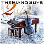 Piano Guys 2 [B&N Exclusive]