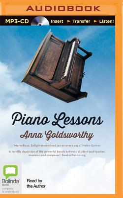 Piano Lessons: A Memoir - Goldsworthy, Anna
