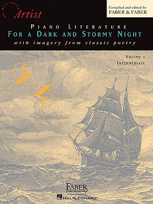 Piano Literature for a Dark and Stormy Night, Volume 1: With Imagery from Classic Poetry - Faber, Randall (Editor)