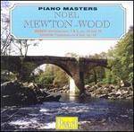 Piano Masters: Noel Mewton-Wood