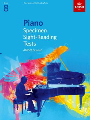 Piano Specimen Sight-Reading Tests (from 2009) - Associated Board of the Royal Schools of Music (Great Britain)