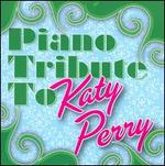 Piano Tribute to Katy Perry