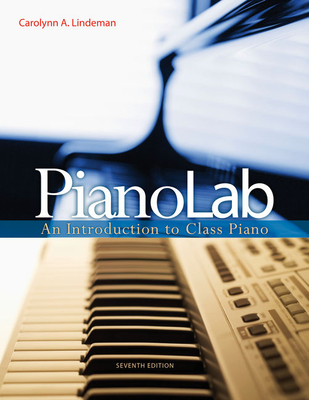 Pianolab: An Introduction to Class Piano - Lindeman, Carolynn A