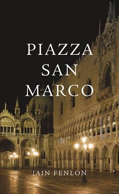 Piazza San Marco - Fenlon, Iain