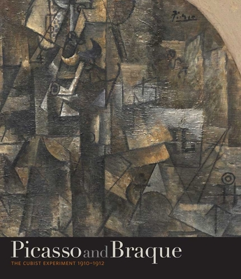 Picasso and Braque: The Cubist Experiment, 1910-1912 - Kahng, Eik, and Cooper, Harry, and Palermo, Charles