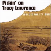 Pickin' on Tracy Lawrence: A Bluegrass Tribute - Various Artists