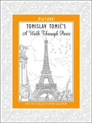 Pictura: A Walk Through Paris - Tomic, Tomislav