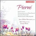 Pierné: Piano Concerto; Divertissments sur un Thème Pastoral; Suites form 'Ramuntcho'