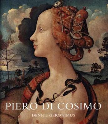 Piero Di Cosimo: Visions Beautiful and Strange - Geronimus, Dennis, Mr.