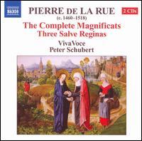 Pierre de La Rue: The Complete Magnificats; Three Salve Reginas - VivaVoce (choir, chorus)