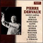 Pierre Dervaux conducts Saint-Saëns, Dukas, Hérold, Boieldieu, Suppé, Nicolai, Weber, Brahms, Wagner, Glinka, Rossini