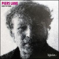 Piers Lane Goes to Town - Piers Lane (piano)