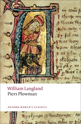Piers Plowman: A New Translation of the B-Text - Langland, William, Professor