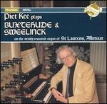 Piet Kee plays Buxtehude & Sweelinck