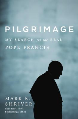 Pilgrimage - Shriver, Mark