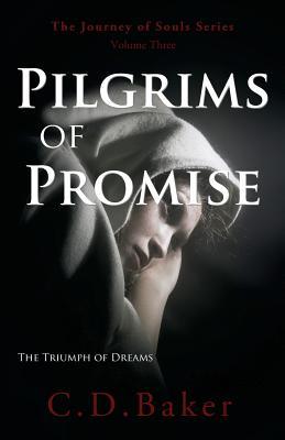 Pilgrims of Promise - Baker, C D