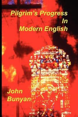 Pilgrim's Progress in Modern English - Bunyan, John