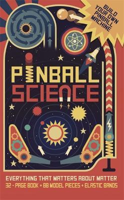 Pinball Science - Graham, Ian, and Arnold, Nick