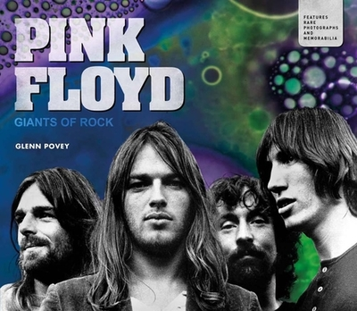 Pink Floyd: Giants of Rock - Povey, Glenn