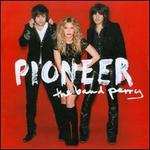 Pioneer [Deluxe Edition]