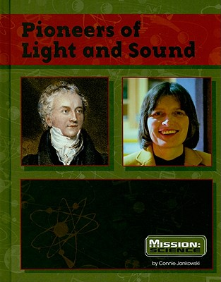 Pioneers of Light and Sound - Jankowski, Connie
